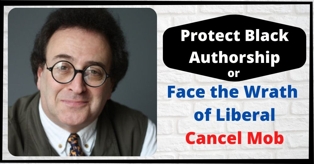 Protect Black Authorship or Face the Wrath of Liberal Cancel Mob?