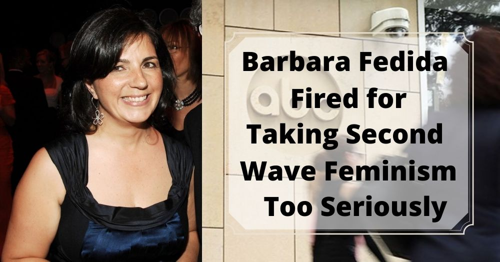 Barbara Fedida Fired for Taking Second Wave Feminism Too Seriously