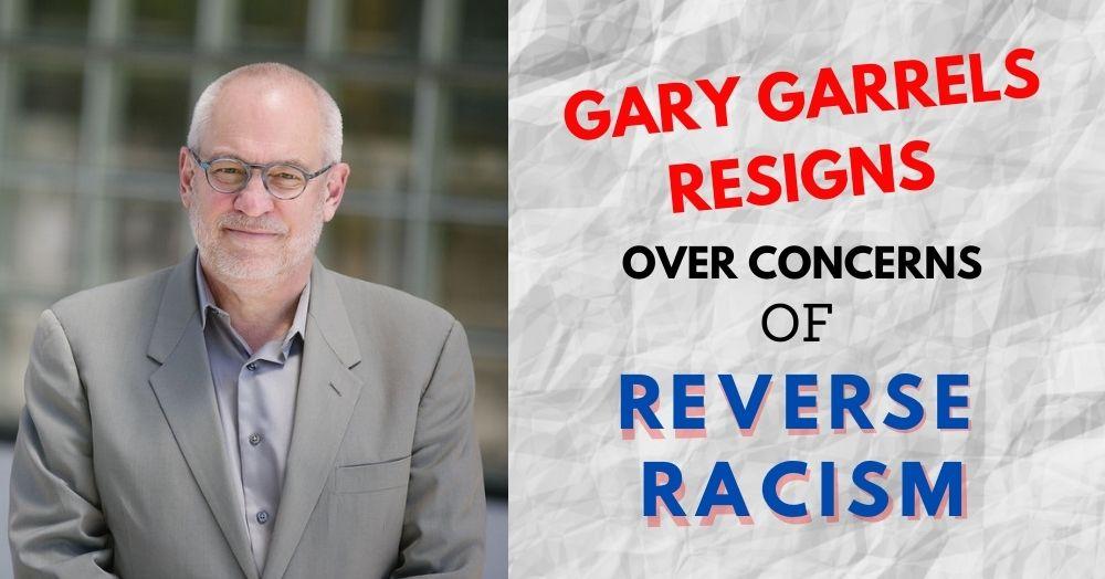 Gary Garrels Resigns Over Concerns of Reverse Racism